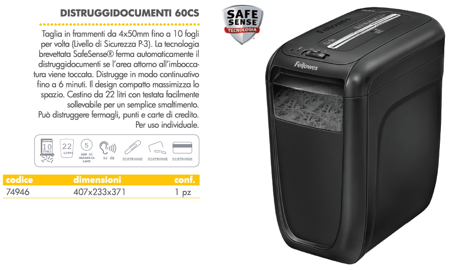 DISTRUGGIDOCUMENTI 60CS 22l 1pz A FRAMMENTI FELLOWES